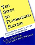 Ten Steps to Fundraising Success: Cho...