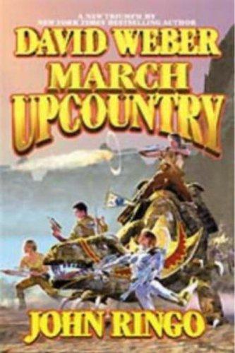 March Upcountry - David Weber,John Ringo
