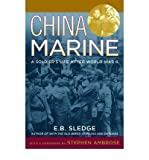 [ China Marine: An Infantrymans Life After World War II[ CHINA MARINE: AN INFANTRYMANS LIFE AFTER WORLD WAR II ] By Sledge, E. B. ( Author )Jul-01-2003 Paperback