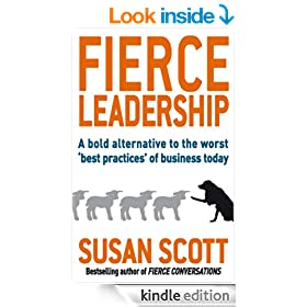 Fierce Leadership: A bold alternative to the worst 'best practices' of business today