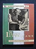 img - for The Italian Americans (Peoples of North America) book / textbook / text book