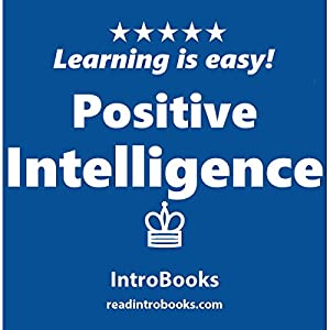 Positive Intelligence Audiobook