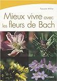echange, troc Pascale Millier - Mieux vivre avec les fleurs de Bach