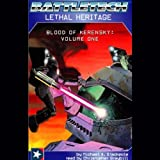 Battletech: Lethal Heritage (Blood of Kerensky: Volume One)