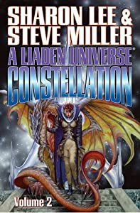 A Liaden Universe® Constellation: Volume Two by Sharon Lee and Steve Miller