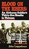 img - for Blood on the Risers: An Airborne Soldier's Thirty-Five Months in Vietnam by John Leppelman (2005) Mass Market Paperback book / textbook / text book