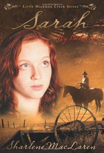 Sarah My Beloved Little Hickman Creek Series 2088368439X