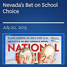Nevada's Bet on School Choice (       UNABRIDGED) by John J. Miller Narrated by Mark Ashby