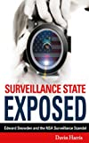 Surveillance State Exposed: Edward Snowden and the NSA Surveillance Scandal