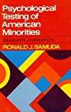 img - for Psychological Testing of American Minorities: Issues and Consequences book / textbook / text book