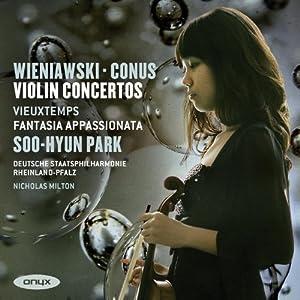 Wieniawski: Violin Concerto 1; Conus: Violin Concerto in E minor; Vieuxtemps: Fantasia Appassionata