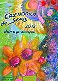 echange, troc Maria Thun, Matthias-K Thun - Calendrier des semis, 2012 : Bio-Dynamique