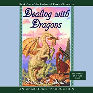 Dealing with Dragons | [Patricia C. Wrede]