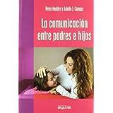 La comunicación entre padres e hijos (Educar Hoy)