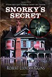 img - for Snorky's Secret: A Young Boy's Quest to Find Al Capone's Lost Treasure book / textbook / text book