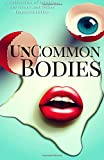 img - for UnCommon Bodies book / textbook / text book