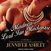 The Madness of Lord Ian Mackenzie: Highland Pleasures, Book 1 | Jennifer Ashley