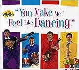 The Wiggles You Make Me Feel Like Dancing