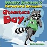 Wally Raccoon's Farmyard Olympics Athletics Day