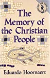 img - for The Memory of the Christian People (Theology & Liberation Series) book / textbook / text book