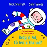 img - for Brog is Ad, Co leis a tha iad? (Scots Gaelic Edition) book / textbook / text book