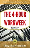 img - for The 4-Hour Workweek by Tim Ferriss: Summary of the Key Ideas in One Hour or Less book / textbook / text book
