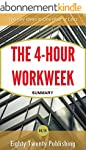 The 4-Hour Workweek by Tim Ferriss: S...