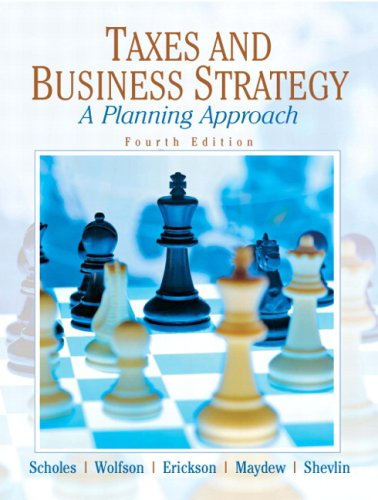 Taxes & Business Strategy (4th Edition)