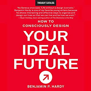 How to Consciously Design Your Ideal Future Audiobook