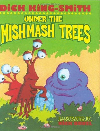 Under the Mishmash Trees