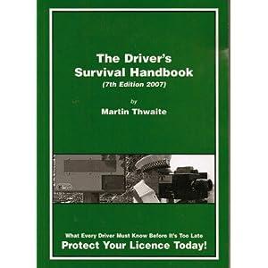 The Driver's Survival Handbook Martin Thwaite
