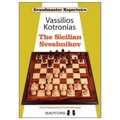 Grandmaster Repertoire: The Sicilian Sveshnikov - Vassilios Kotronias