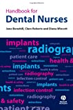Handbook for Dental Nurses Jane Bonehill