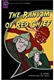 The Ransom of Red Chief: Comic-strip (Oxford Bookworms Starters) (0194232158) by Henry, O.