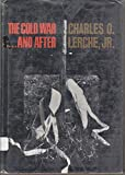 img - for The Cold War...and After book / textbook / text book