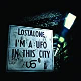 I'm a UFO in This City Lostalone