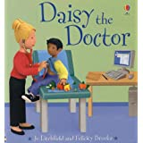 Daisy the Doctor (Jobs People Do) ~ Felicity Brooks