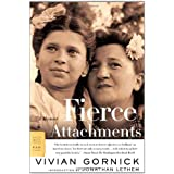 Fierce Attachments: A Memoirby Vivian Gornick