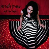 NORAH JONES - NOT TOO LATE