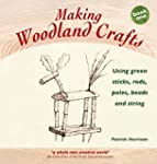 Making Woodland Crafts: Using Green S...