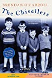 The Chisellers by Brendan O'Carroll 2nd (second) Revised Edition (2011)