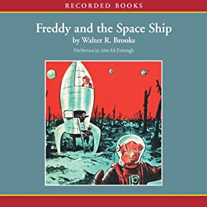 Freddy and the Space Ship | [Walter Brooks]