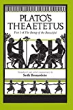 Plato's Theaetetus: Part I of The Being of the Beautiful (0226670317) by Plato