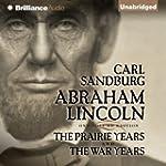 Abraham Lincoln: The Prairie Years an...