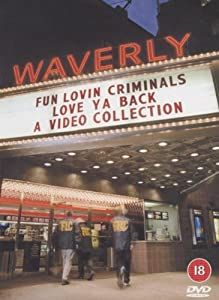 Fun Lovin' Criminals: Love Ya Back [DVD]