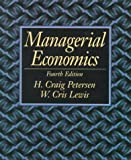 img - for Managerial Economics (4th Edition) by Craig H Petersen (1998-10-04) book / textbook / text book
