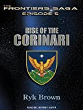 Ryk Brown Rise of the Corinari (Frontiers Saga)