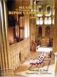 img - for Music at Ripon Cathedral; 657-2008 book / textbook / text book