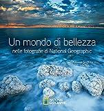 Un mondo di bellezza nelle fotografie di National Geographic