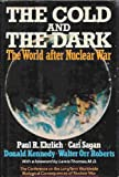 Cold and the Dark (0283991461) by Ehrlich, Paul R.